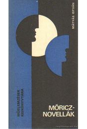 Móricz-novellák - Mátyás István - Régikönyvek