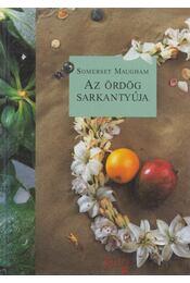 Az ördög sarkantyúja - Maugham, W. Somerset - Régikönyvek