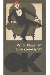 Első személyben - Maugham, W. Somerset - Régikönyvek