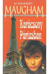 Karácsony Párizsban - Maugham, W. Somerset - Régikönyvek