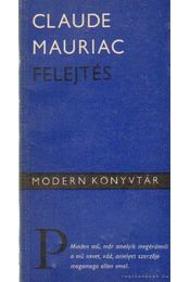 Felejtés - Mauriac, Claude - Régikönyvek