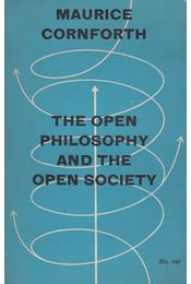 The Open Philosophy and the Open Society - Maurice Cornforth - Régikönyvek