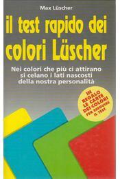 Il test rapido dei colori Lüscher - Max Lüscher - Régikönyvek