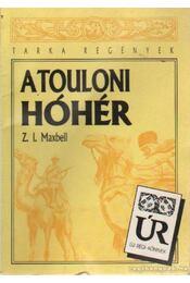 A touloni hóhér - Maxbell, Z.I. - Régikönyvek