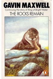 The Rocks Remain - Maxwell, Gavin - Régikönyvek