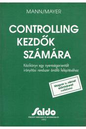 Controlling kezdők számára - Mayer, Mann - Régikönyvek