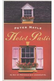 Hotel Pastis - Mayle, Peter - Régikönyvek