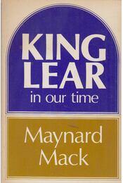King Lear in our time - Maynard Mack - Régikönyvek