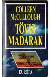 Tövismadarak - McCullough, Colleen - Régikönyvek