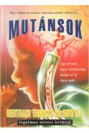 Mutánsok - McDowell, Bertram Thomas - Régikönyvek