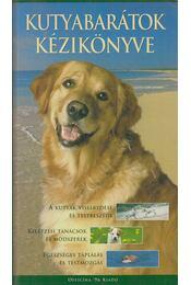 Kutyabarátok kézikönyve - McGreevy, Paul - Régikönyvek