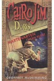 Cairo Jim és Doris Martenarten után kutat - McSkimming, Geoffrey - Régikönyvek