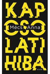 Kapcsolati hiba - Mécs Anna - Régikönyvek