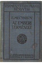 Az emberi természet - Mecsnikov, E. - Régikönyvek