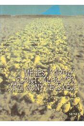 Csontválogatók kézi könyvecskéje - Méhes Károly - Régikönyvek