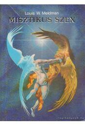 Misztikus szex - Meldman, Louis W. - Régikönyvek