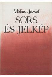 Sors és jelkép - Méliusz József - Régikönyvek