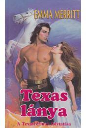 Texas lánya - Merritt, Emma - Régikönyvek