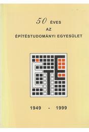 50 éves az Építéstudományi Egyesület - Mészáros Ferenc - Régikönyvek