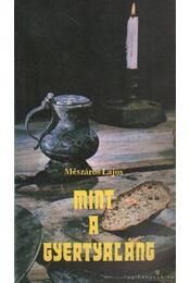Mint a gyertyaláng - Mészáros Lajos - Régikönyvek