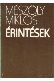 Érintések - Mészöly Miklós - Régikönyvek
