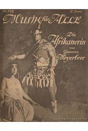 Die Afrikanerin - Meyerbeer, Giacomo - Régikönyvek
