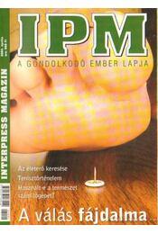 Inter Press Magazin 2004. április 4. szám - Mezővári Gyula dr. - Régikönyvek