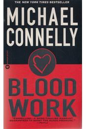 Blood Work - Michael Connelly - Régikönyvek