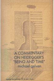 A Commentary on Heidegger's Being and Time - Michael Gelven - Régikönyvek
