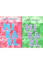 Mikael I-II. - Mika Waltari - Régikönyvek