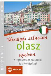 Társalgás színesen olasz nyelven - MIKE HILLENBRAND,  LAURA MARINI, CATERINA PIETROBON - Régikönyvek