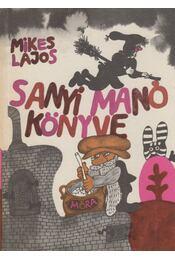 Sanyi Manó könyve - Mikes Lajos - Régikönyvek
