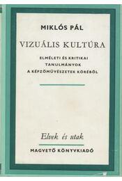 Vizuális kultúra - Miklós Pál - Régikönyvek