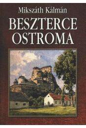Beszterce ostroma - Mikszáth Kálmán - Régikönyvek
