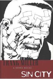 A nehéz búcsú - Miller, Frank - Régikönyvek