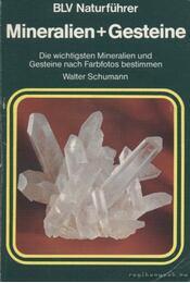 Mineralien + Gesteine - Schumann, Walter - Régikönyvek