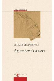 Az emberés a vers - Miomir Milinkovic - Régikönyvek