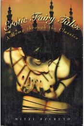 Erotic Fairy Tales: A Romp through the Classics - Mitzi Szereto - Régikönyvek