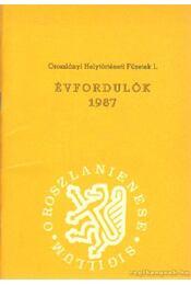 Évfordulók 1987 - Moczik Andrásné - Régikönyvek