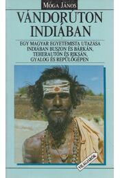 Vándorúton Indiában - Móga János - Régikönyvek