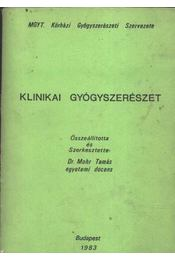 Klinikai gyógszerészet - Mohr Tamás - Régikönyvek