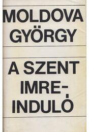 A Szent Imre-induló - Moldova György - Régikönyvek