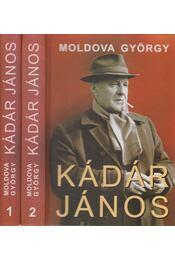 Kádár János I-II. - Moldova György - Régikönyvek