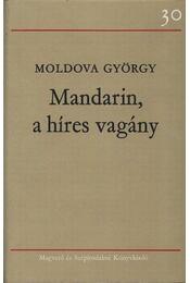 Mandarin, a híres vagány - Moldova György - Régikönyvek