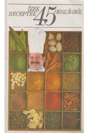 Ízek, receptek 45 országból - Moldován Tamás - Régikönyvek