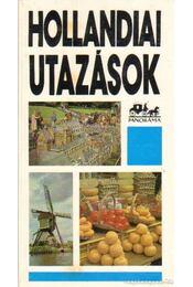 Hollandiai utazások - Moldoványi Ákos - Régikönyvek