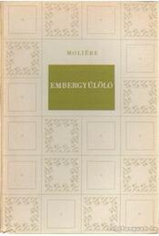 Embergyűlölő - Moliére - Régikönyvek