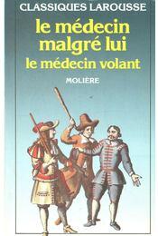 Le médecin malgré lui - Moliére - Régikönyvek