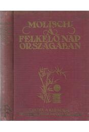 A felkelő nap országában - Molisch Hans - Régikönyvek