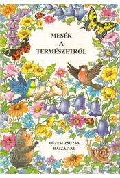 Mesék a természetről - Molnár Andrea - Régikönyvek